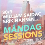 MÅNDAG SESSIONS 30/9 @ Kalmar nation // WILLIAM SAIDAC & ERIK HANSÉN
