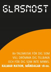 Kalmar nations klubb Glasnost startade 2008 som en förlängning av konceptet MÅNDAG.